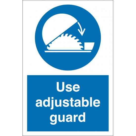 Use Adjustable Guard Signs