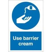 Use Barrier Cream Signs