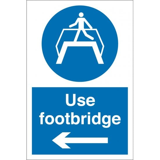 Use Footbridge Arrow Left Signs