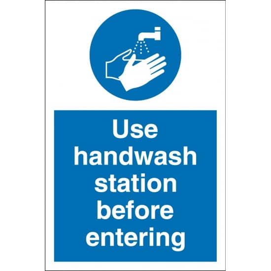 Use Handwash Station Before Entering Signs