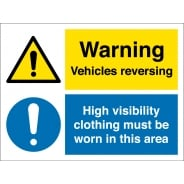 Vehicles Reversing High Visibility Clothing Must Be Worn Signs