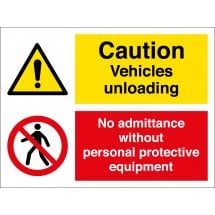 Vehicles Unloading No Admittance Without Personal Protective Equipment Signs