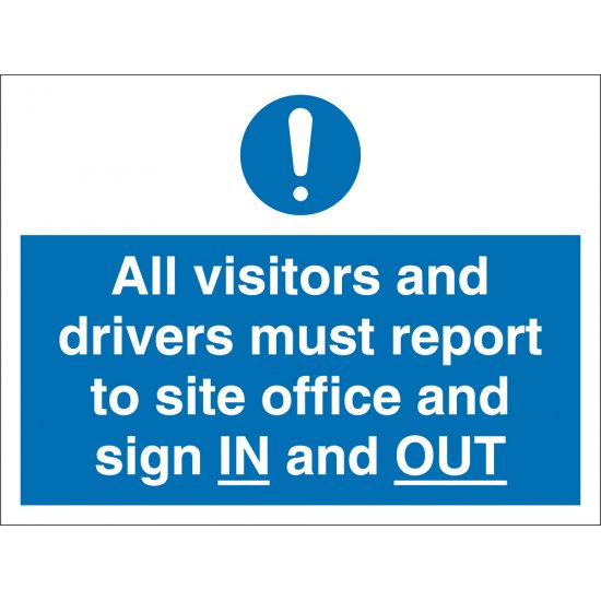 Visitors And Drivers Must Report To Site Office Signs