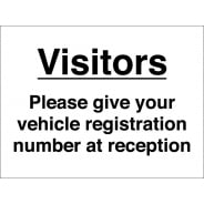 Visitors Give Vehicle Registration Number At Reception Signs