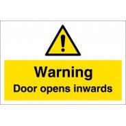 Warning Door Opens Inwards Signs