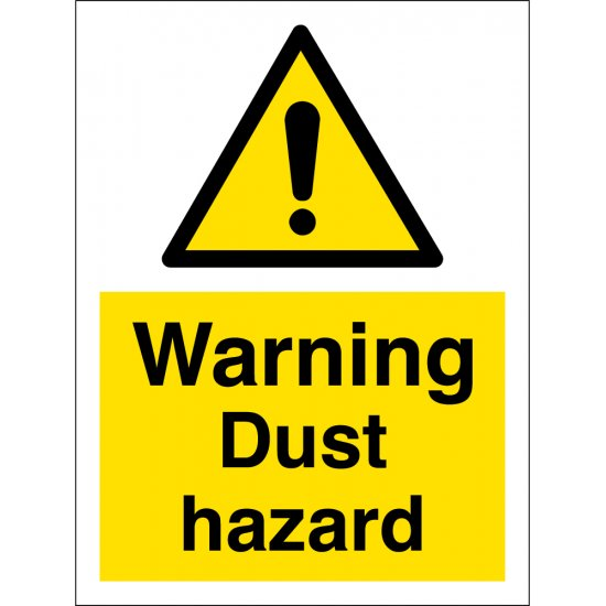 Warning Dust Hazard Signs