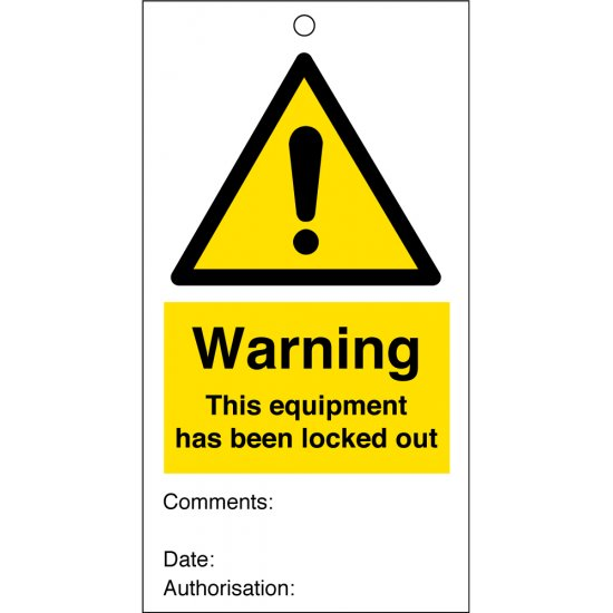Warning This Equipment Has Been Locked Out Safety Tags 80mm x 150mm Pack of 10