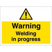 Warning Welding In Progress Signs