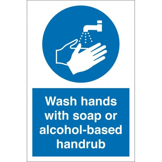 Wash Hands With Soap Or Alcohol Based Handrub Signs