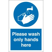 Wash Only Hands Here Signs