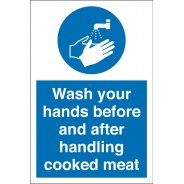 Wash Your Hands Before And After Handling Cooked Meat Signs