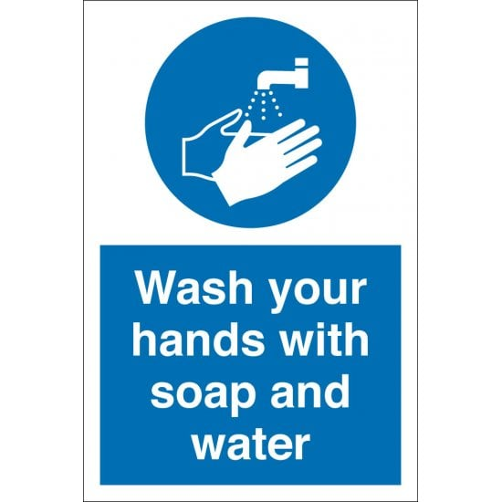 Wash Your Hands With Soap And Water Signs
