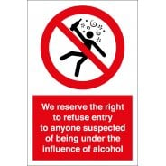 We Reserve The Right To Refuse Entry Signs