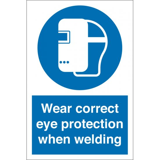 Wear Correct Eye Protection When Welding Signs