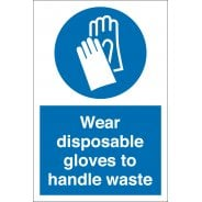 Wear Disposable Gloves To Handle Waste Signs