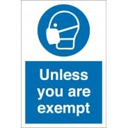 Wear Face Mask Unless You Are Exempt Signs