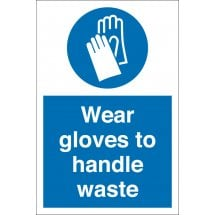 Wear Gloves To Handle Waste Signs