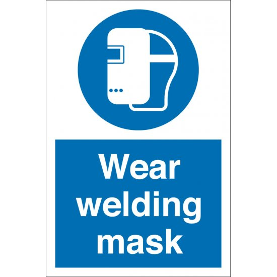 Wear Welding Mask Safety Signs