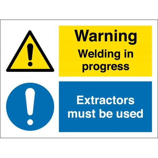 Welding In Progress Extractors Must Be Used Signs