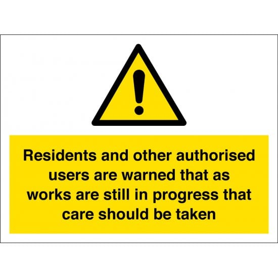 Works In Progress Residents Should Take Care Signs