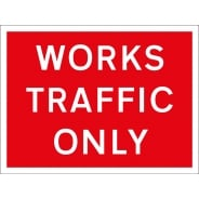 Works Traffic Only Signs