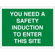 You Need A Safety Induction To Enter Site Signs